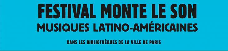 Festival Monte le son, spécial musiques latines
