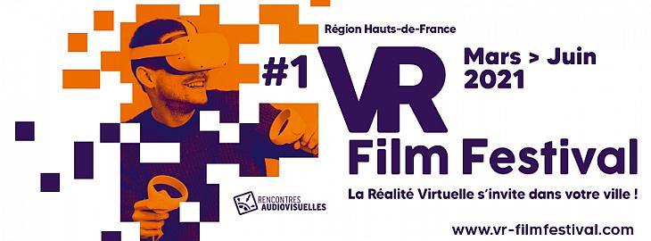 VR FILM FESTIVAL #1 La Réalité Virtuelle s'invite dans votre ville !