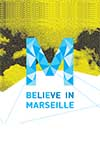 BELIEVE IN Marseille
