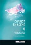 Chariot en Scène, festival de théâtre en plein-air