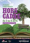 Hors Cadre 6e rencontres cinéma et littérature