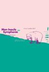 Festival Mon Inouïe Symphonie