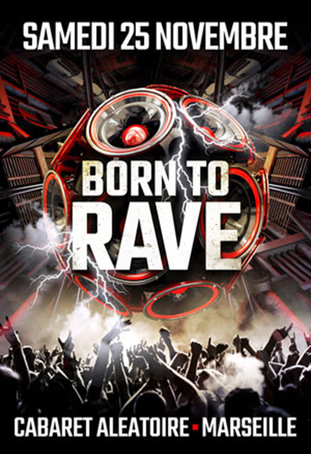 Born to Rave